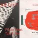Frieze Week , Artists talk – 6th Oct. 2018 Alice Black, London.
